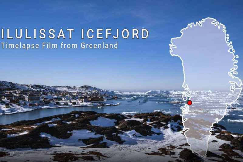 Ilulissat Icefjord – Timelapse Film from Greenland